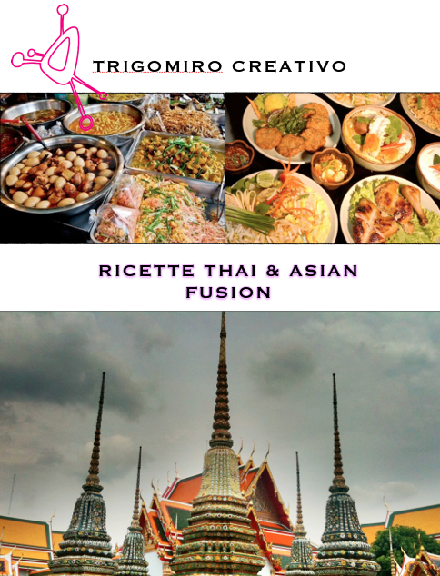 Ricette Thai and Asian Fusion